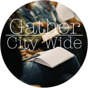 Women's Ministry Gather City Wide