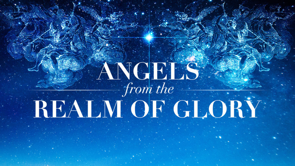 Angels from the Real of Glory