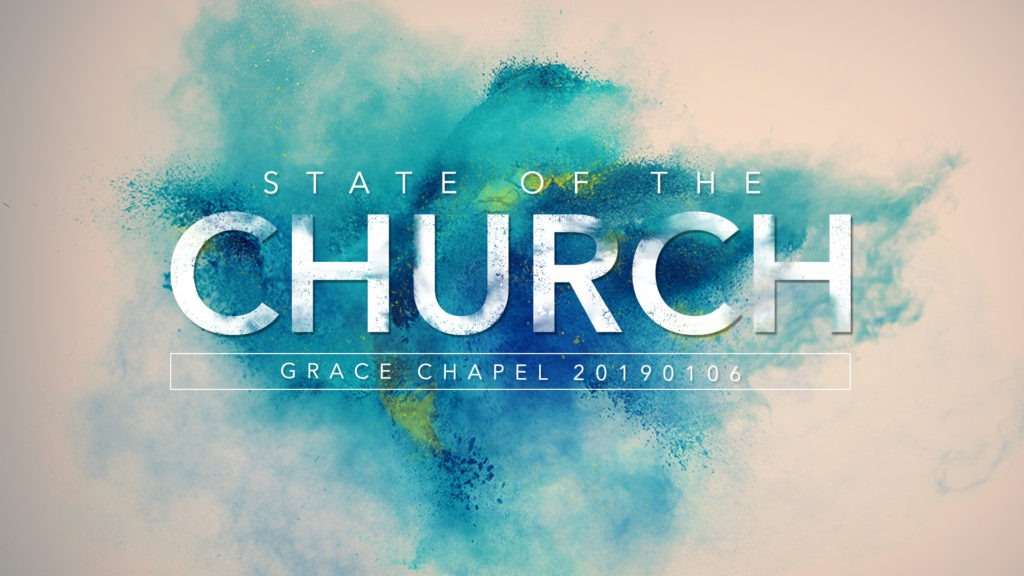 Grace Chapel State of the Church Address