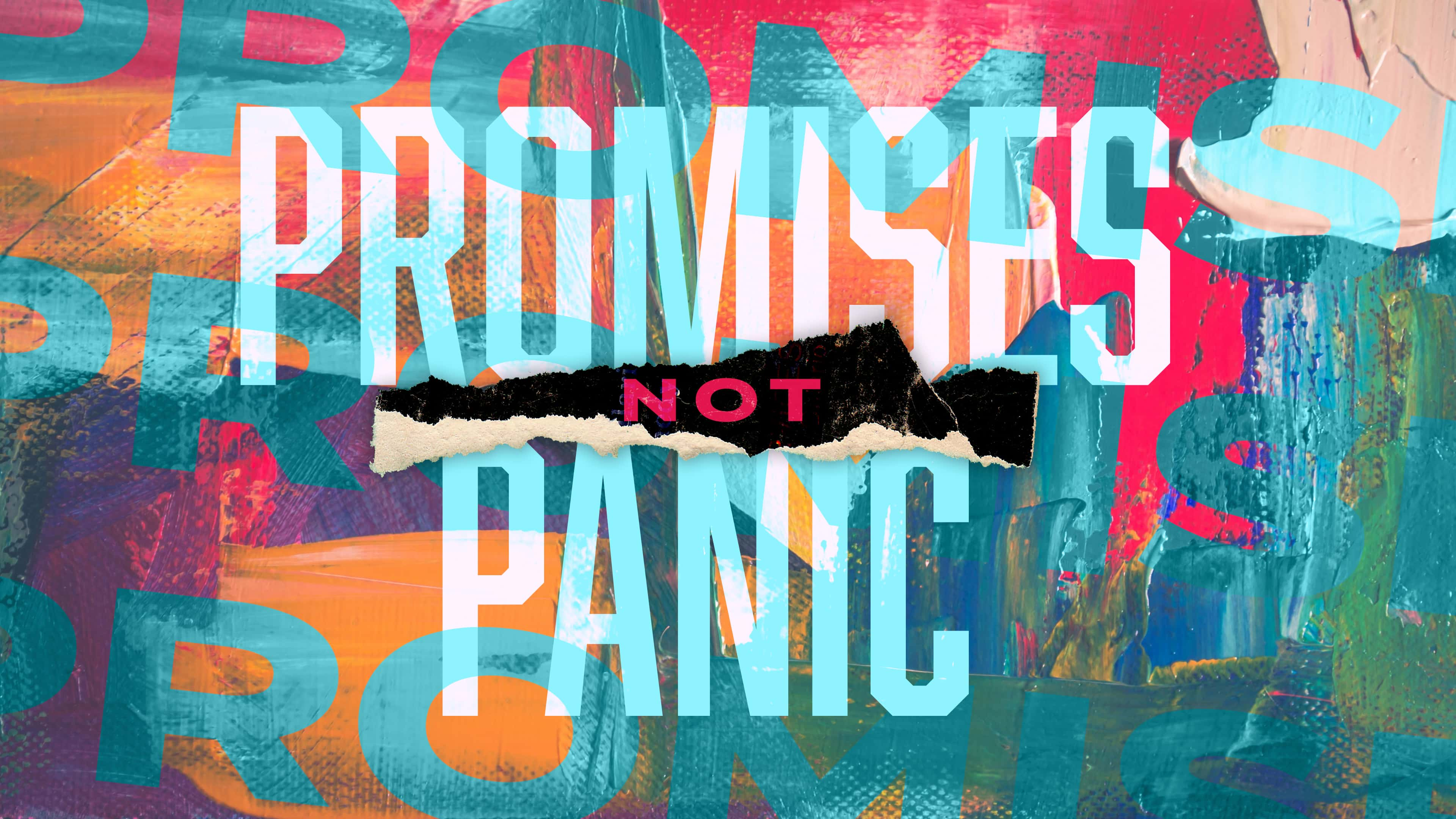 Promises Not Panic - Grace Chapel - Franklin Churches TN